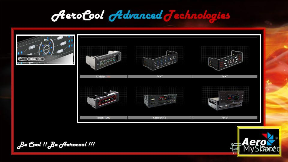 AeroCool Advanced Technologies Be Cool !! Be Aerocool !!!