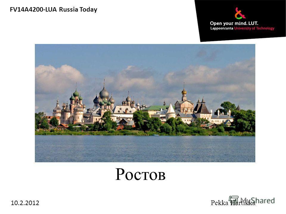 Ростов FV14A4200-LUA Russia Today 10.2.2012 Pekka Hartikka