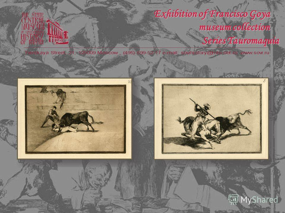 Series Tauromaquia Exhibition of Francisco Goya museum collection
