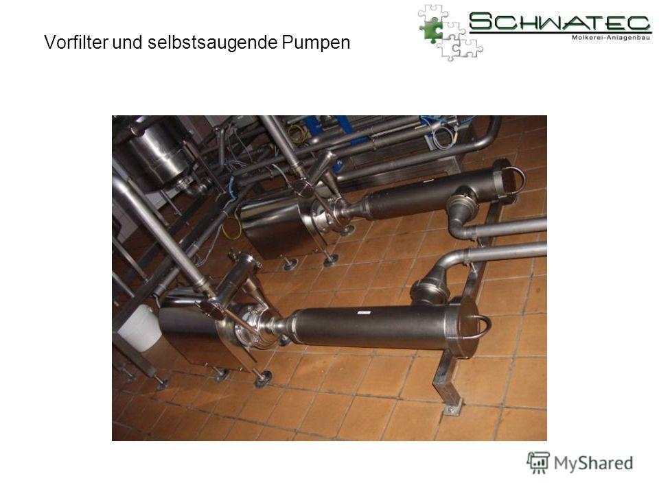 Vorfilter und selbstsaugende Pumpen
