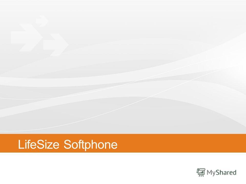 LifeSize Softphone