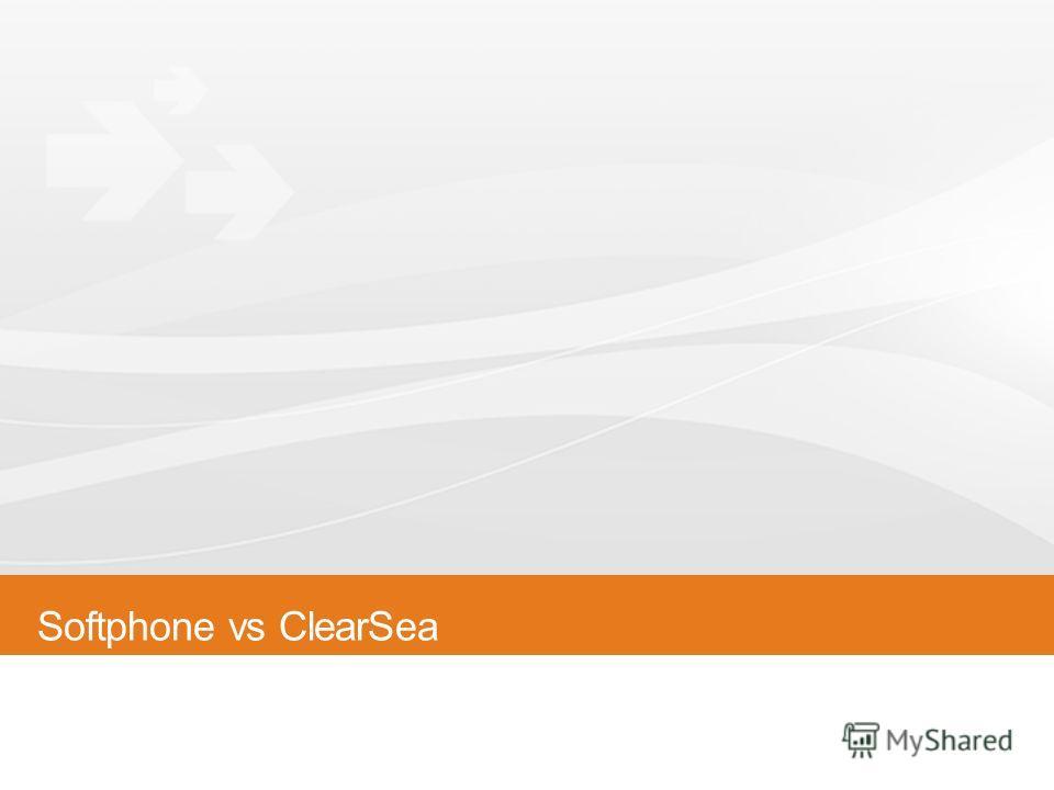 Softphone vs ClearSea