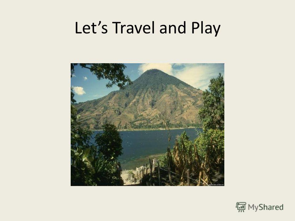 Lets Travel and Play