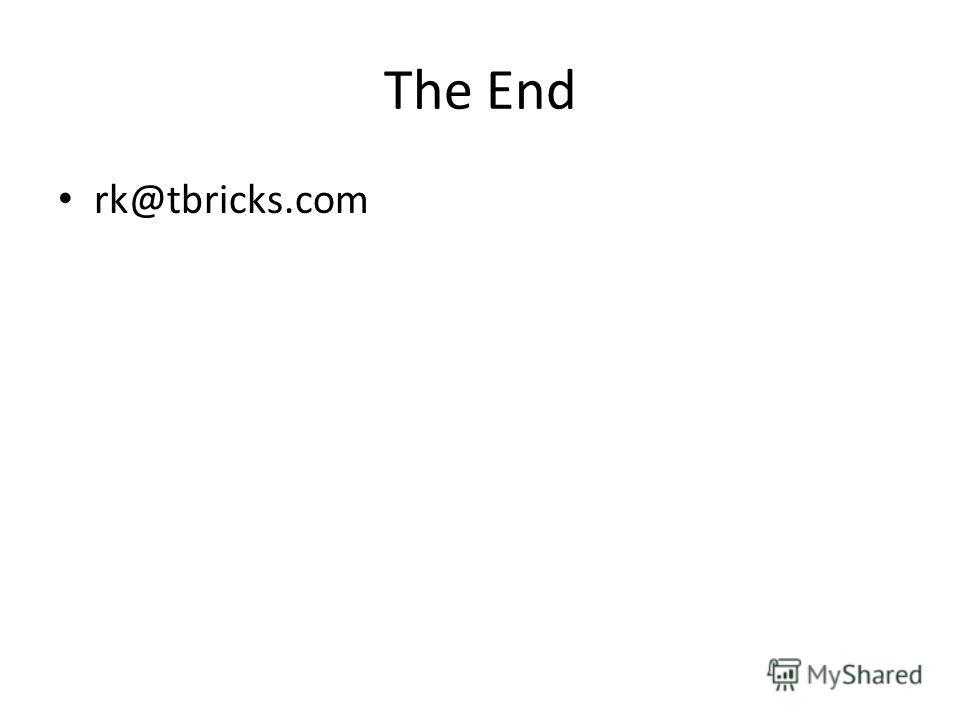 The End rk@tbricks.com
