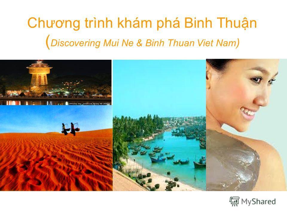 Chương trình khám phá Binh Thun ( Discovering Mui Ne & Binh Thuan Viet Nam )