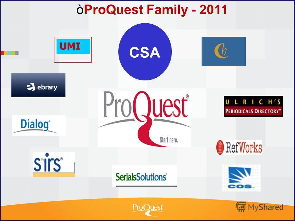 UMI ò ProQuest Family - 2011 CSA