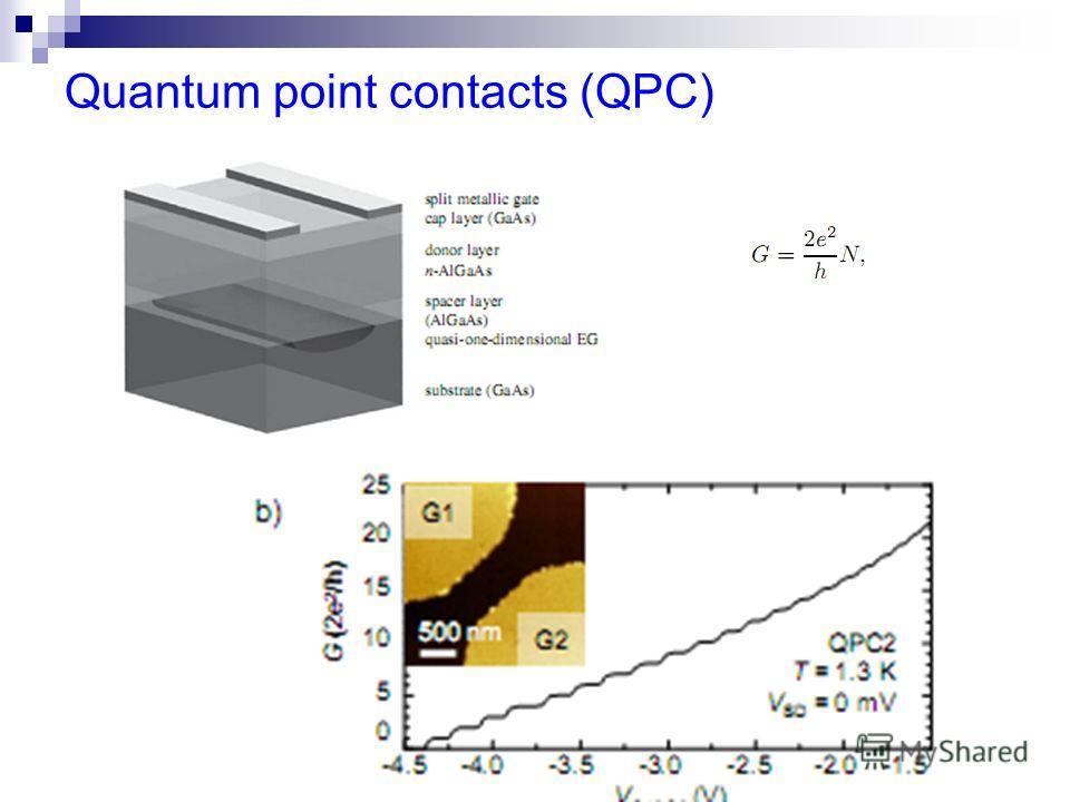 Quantum point contacts (QPC)