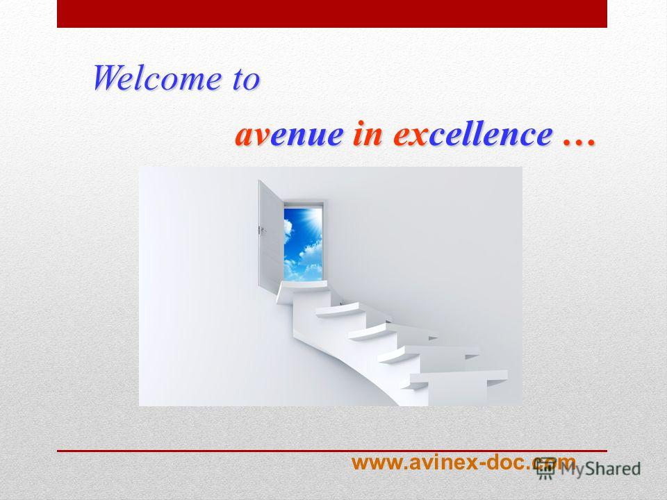 avenue in excellence … Welcome to www.avinex-doc.com