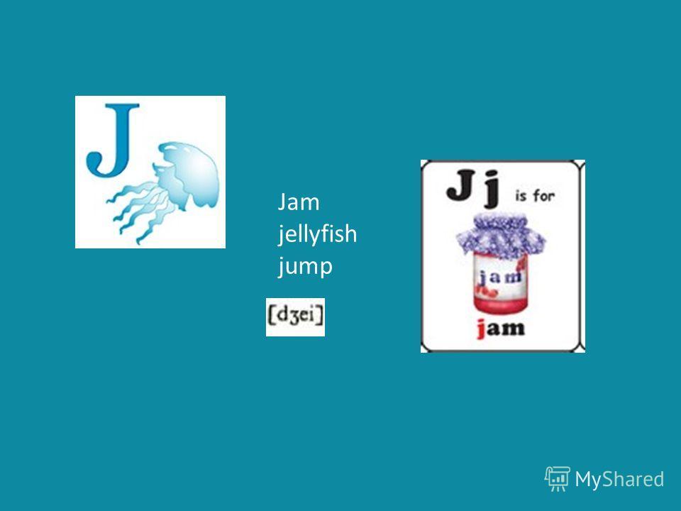 Jam jellyfish jump