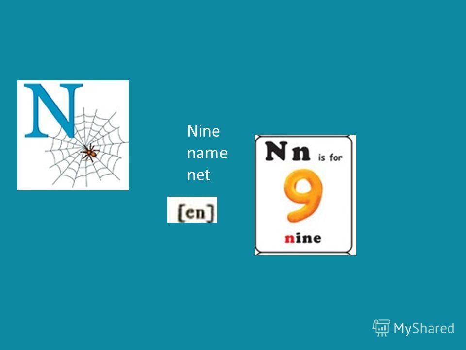 Nine name net
