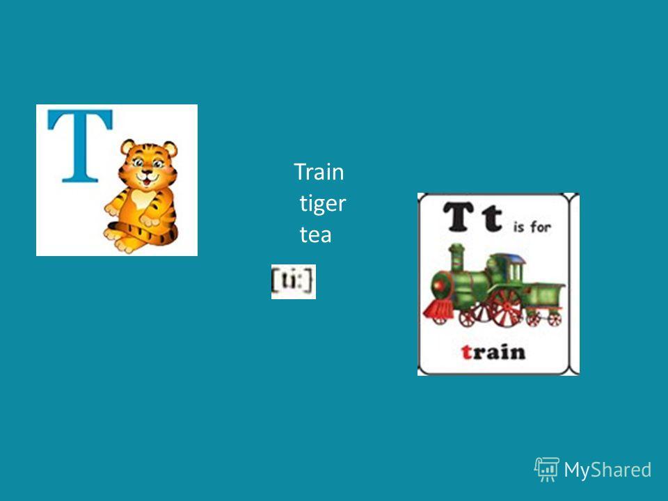 Train tiger tea