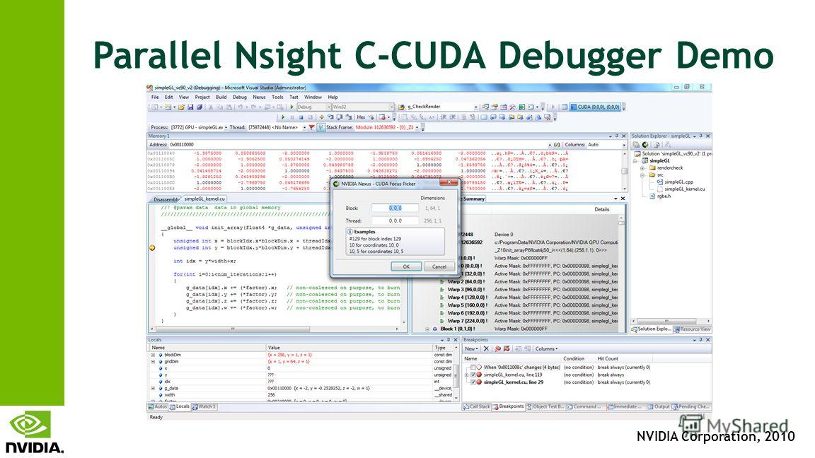 NVIDIA Corporation, 2010 Parallel Nsight C-CUDA Debugger Demo