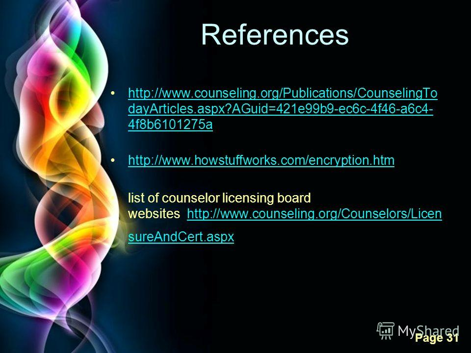 Free Powerpoint Templates Page 31 References http://www.counseling.org/Publications/CounselingTo dayArticles.aspx?AGuid=421e99b9-ec6c-4f46-a6c4- 4f8b6101275ahttp://www.counseling.org/Publications/CounselingTo dayArticles.aspx?AGuid=421e99b9-ec6c-4f46
