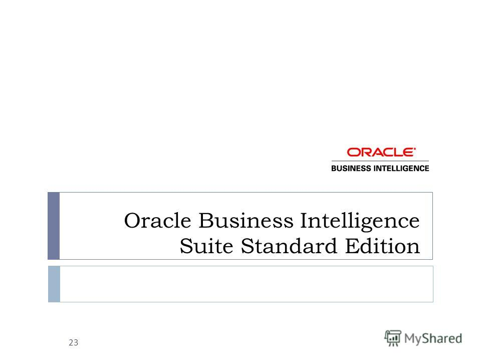 Oracle Business Intelligence Suite Standard Edition 23