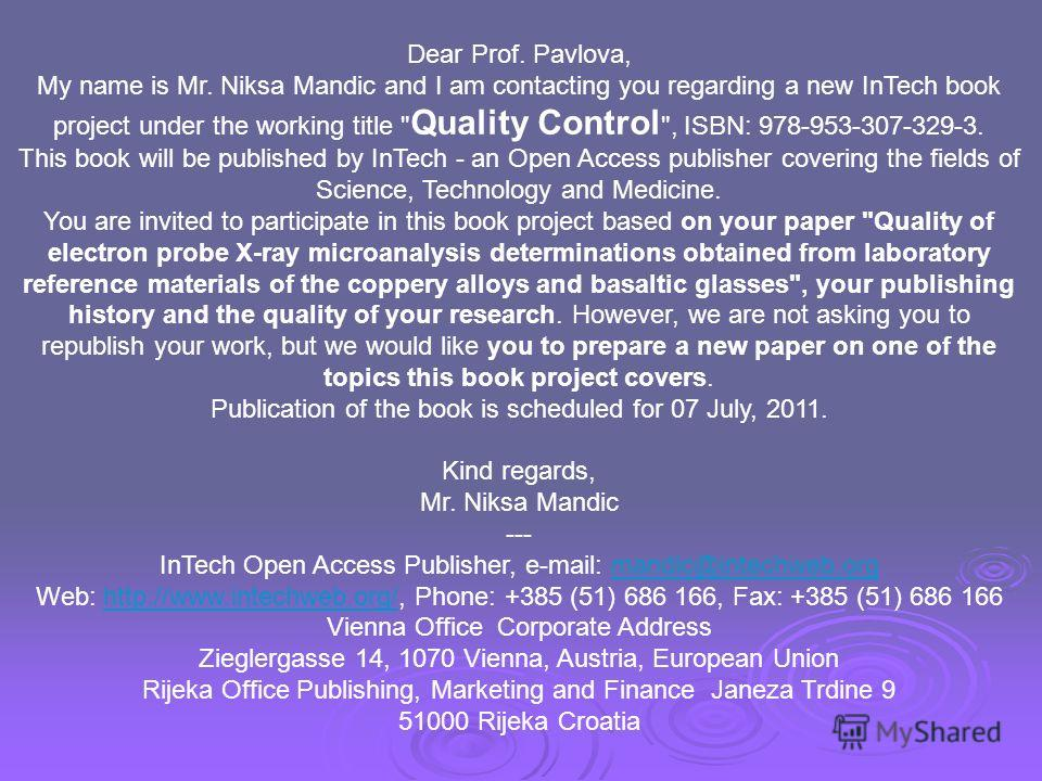 Dear Prof. Pavlova, My name is Mr. Niksa Mandic and I am contacting you regarding a new InTech book project under the working title