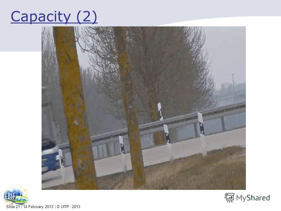 Capacity (2) Slide 21 | 14 February 2013 | © UITP 2013