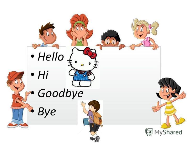 Hello Hi Goodbye Bye