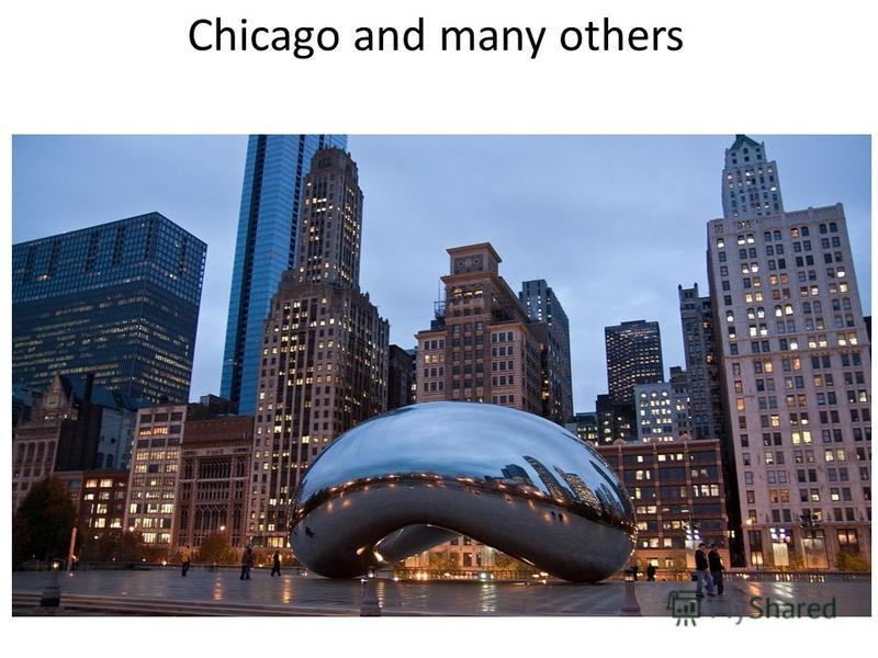 Chicago and many others