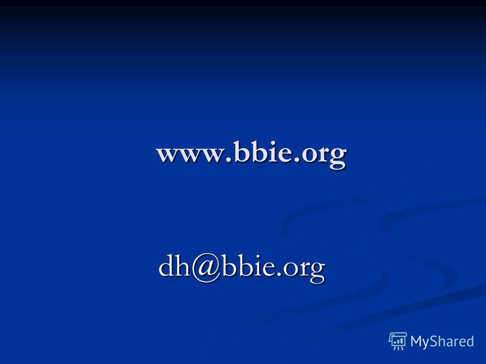 www.bbie.org dh@bbie.org