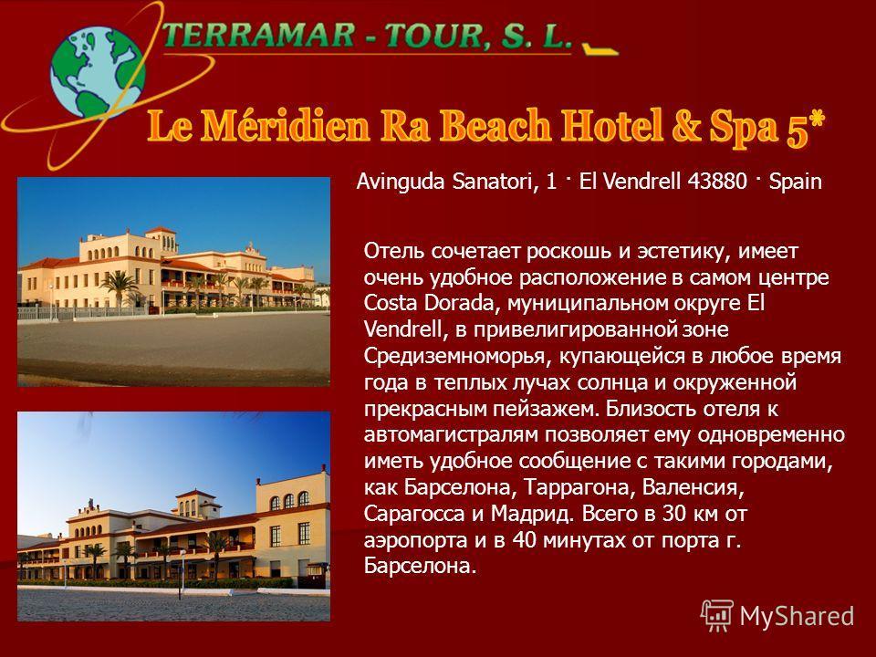 Отель сочетает роскошь и эстетику, имеет очень удобное расположение в самом центре Costa Dorada, муниципальном округе El Vendrell, в привелигированной зоне Средиземноморья, купающейся в любое время года в теплых лучах солнца и окруженной прекрасным п