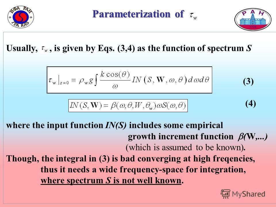 Образец заголовка Образец текста Второй уровень Третий уровень Четвертый уровень Пятый уровень 8 Образец заголовка Образец текста Второй уровень Третий уровень Четвертый уровень Пятый уровень 8 Parameterization of Usually,, is given by Eqs. (3,4) as