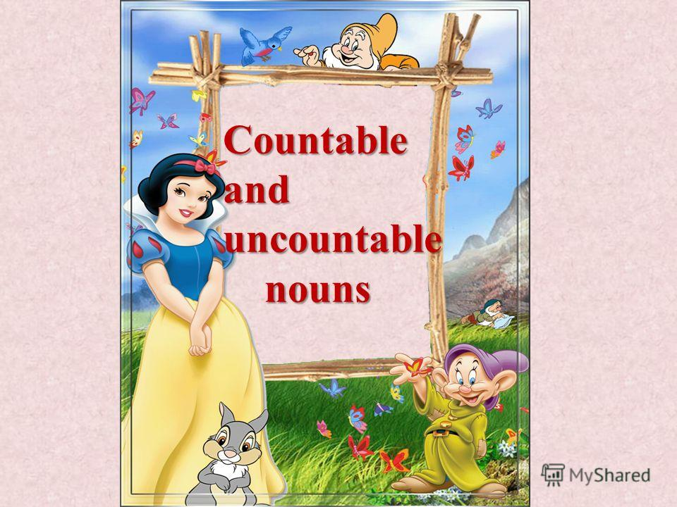 Countable and uncountable nouns nouns