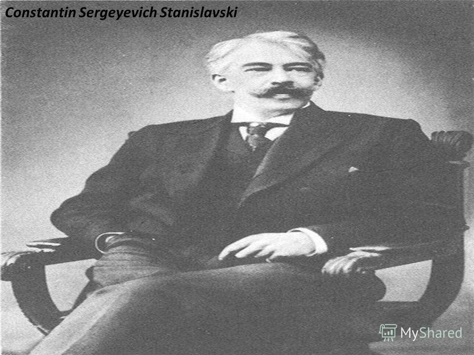 Constantin Sergeyevich Stanislavski