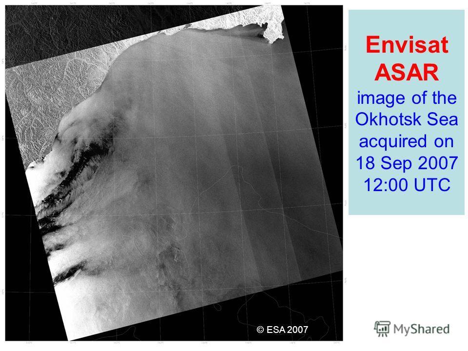 Envisat ASAR image of the Okhotsk Sea acquired on 18 Sep 2007 12:00 UTC © ESA 2007