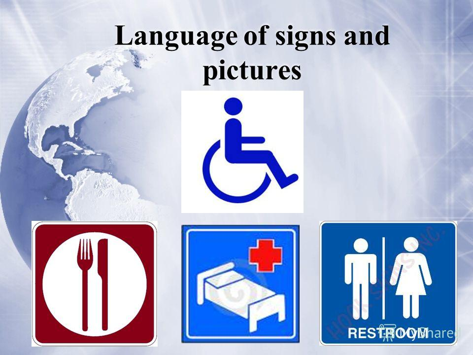 Language of signs and pictures