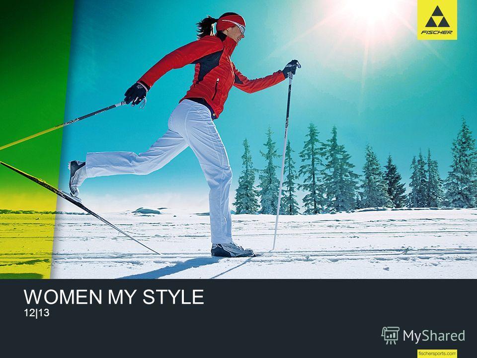 WOMEN MY STYLE 12|13