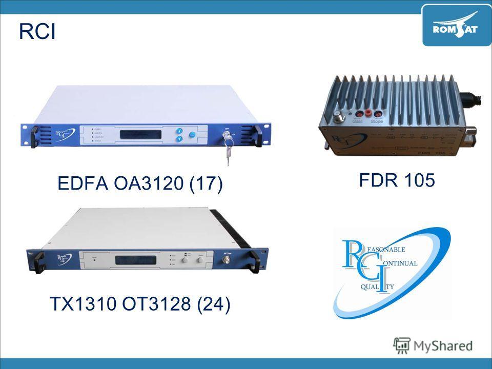 RCI EDFA OA3120 (17) TX1310 OT3128 (24) FDR 105