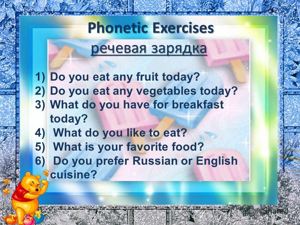 New Words 1)cuisine - кухня 2)healthy – здоровый (о еде) 3)Unhealthy – нездоровый 4)Canteen - столовая