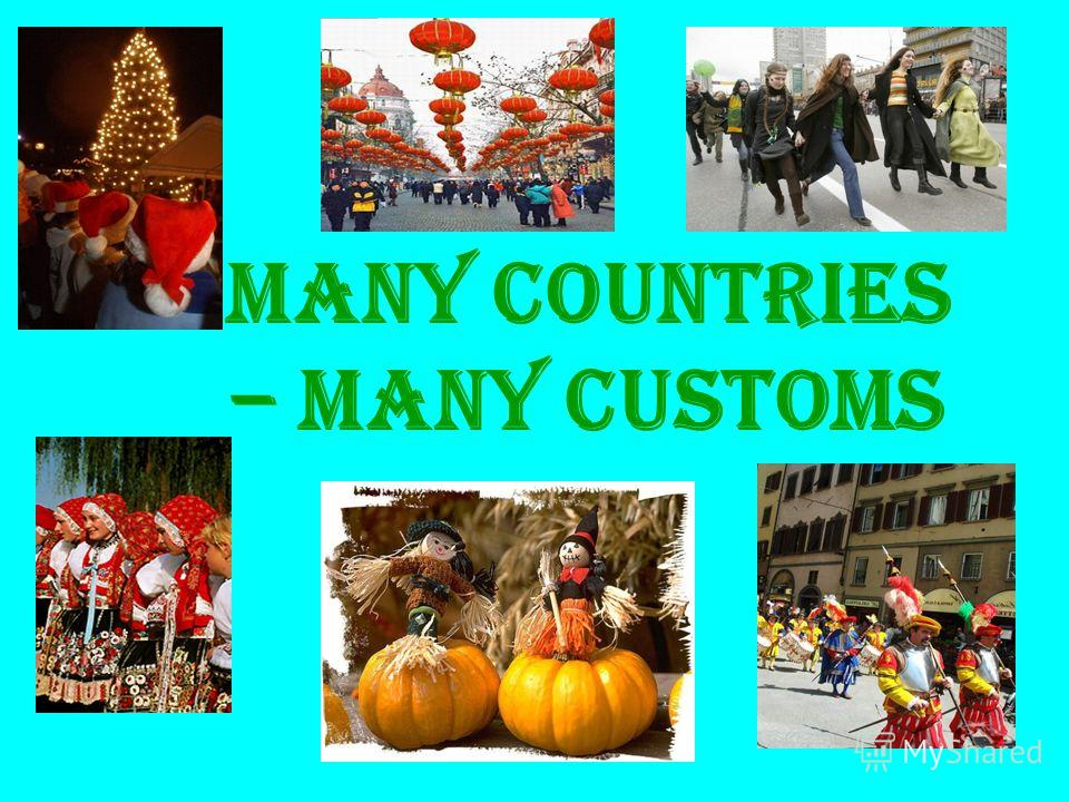 Many countries – many customs