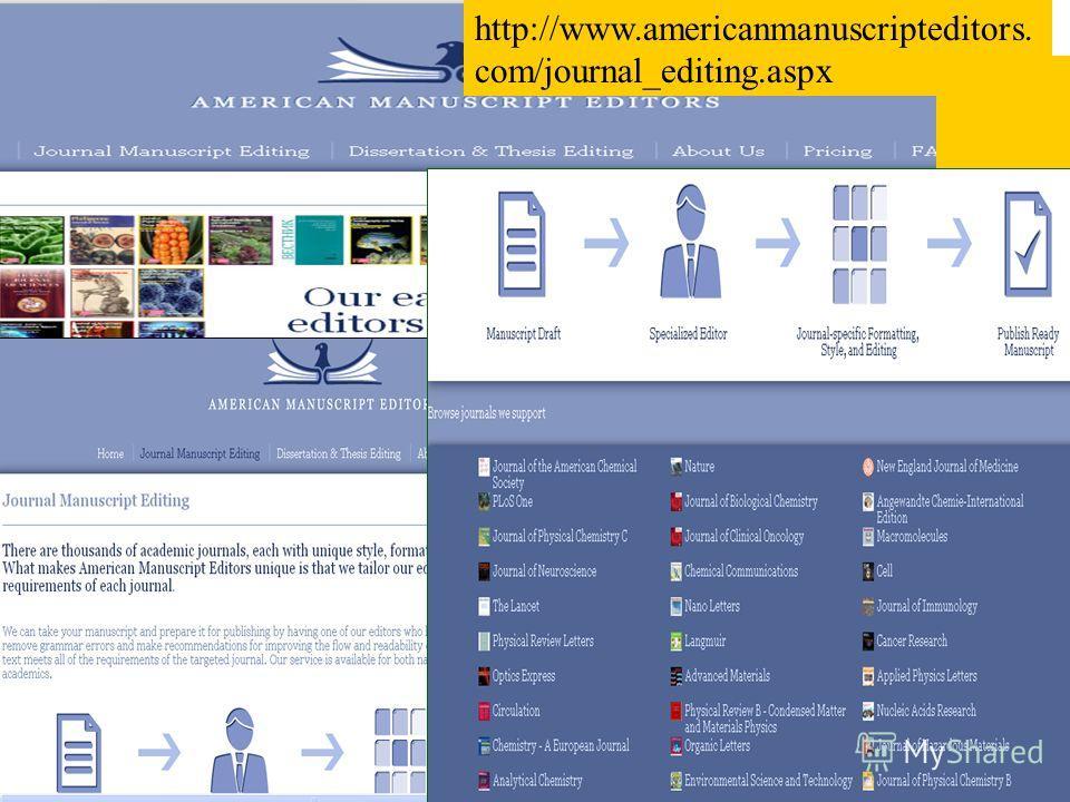 http://www.americanmanuscripteditors. com/journal_editing.aspx