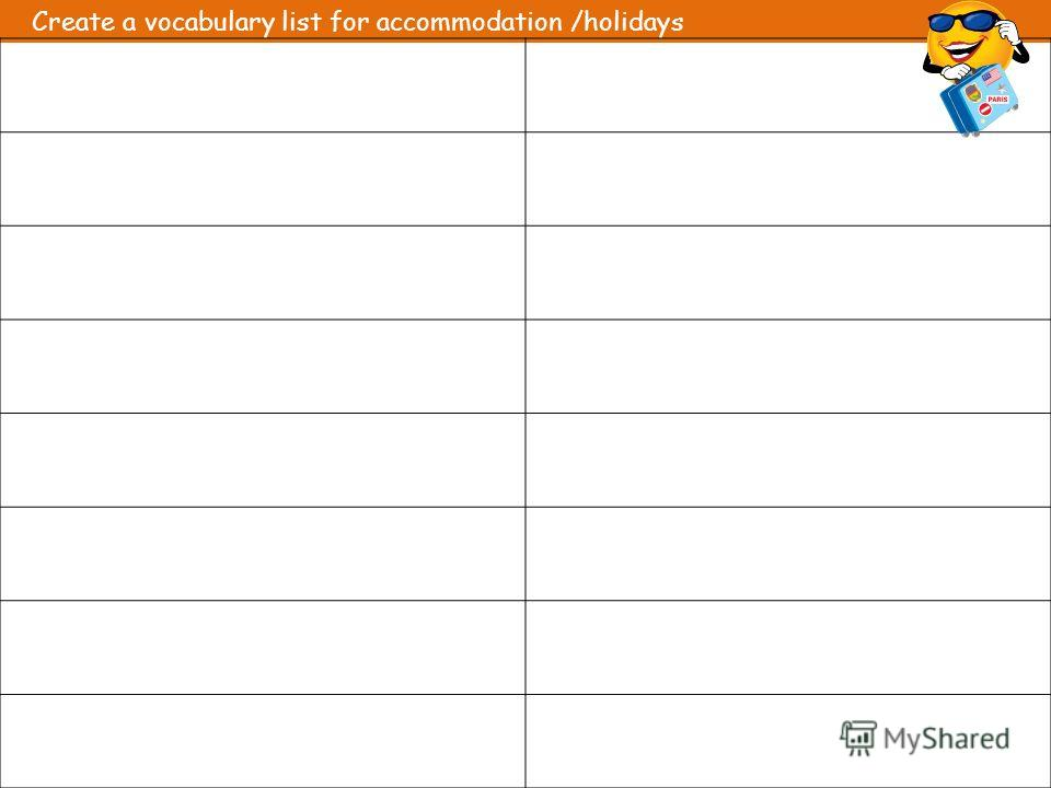 Create a vocabulary list for accommodation /holidays