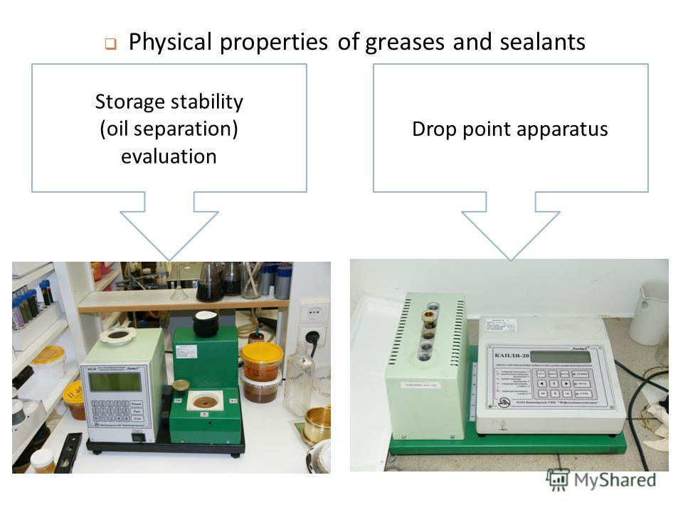Storage stability (oil separation) evaluation Drop point apparatus Physical properties of greases and sealants