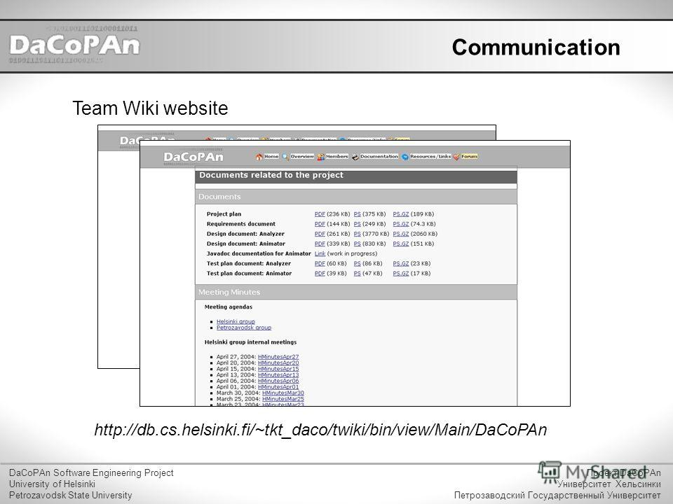 Communication Team Wiki website DaCoPAn Software Engineering Project University of Helsinki Petrozavodsk State University Проект DaCoPAn Университет Хельсинки Петрозаводский Государственный Университет http://db.cs.helsinki.fi/~tkt_daco/twiki/bin/vie