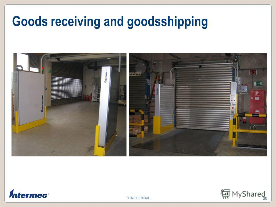 30 CONFIDENCIAL Goods receiving and goodsshipping
