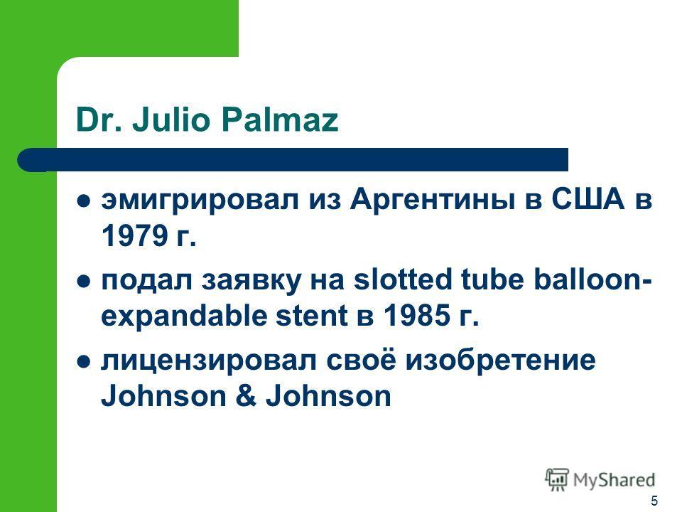4 Dr. Julio Palmaz