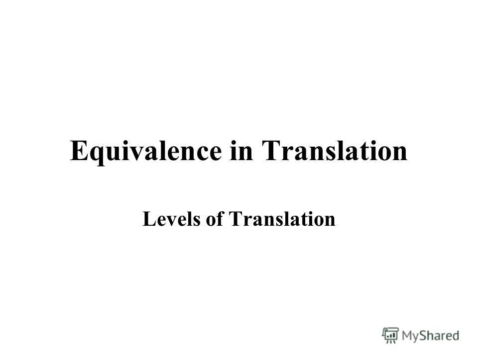 Equivalence in Translation Levels of Translation