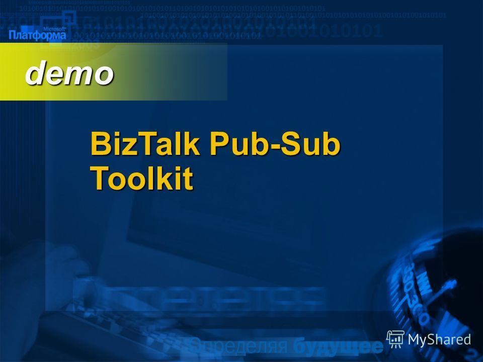 BizTalk Pub-Sub Toolkit demo demo