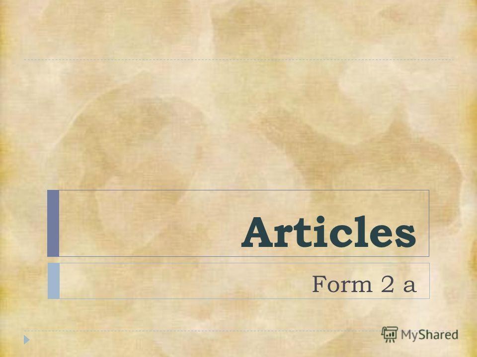 Articles Form 2 a