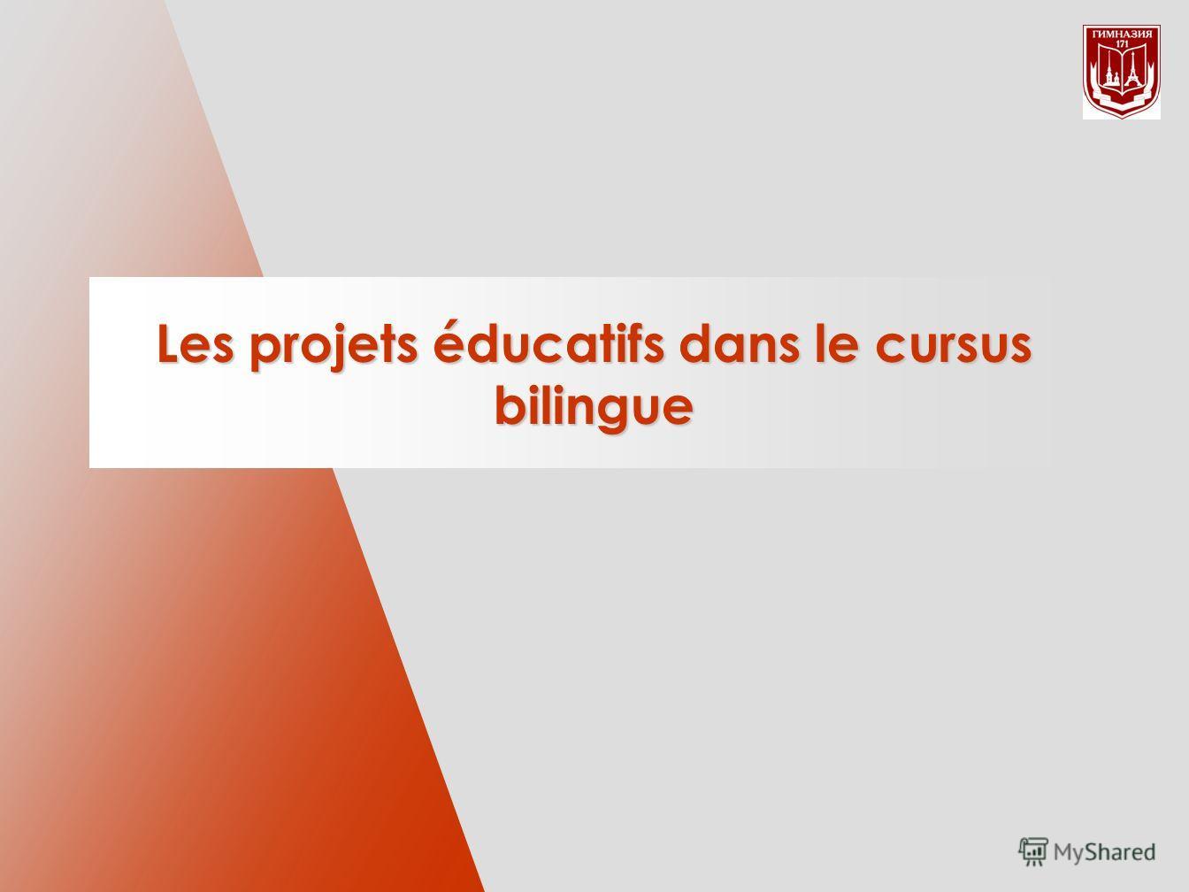Les projets éducatifs dans le cursus bilingue