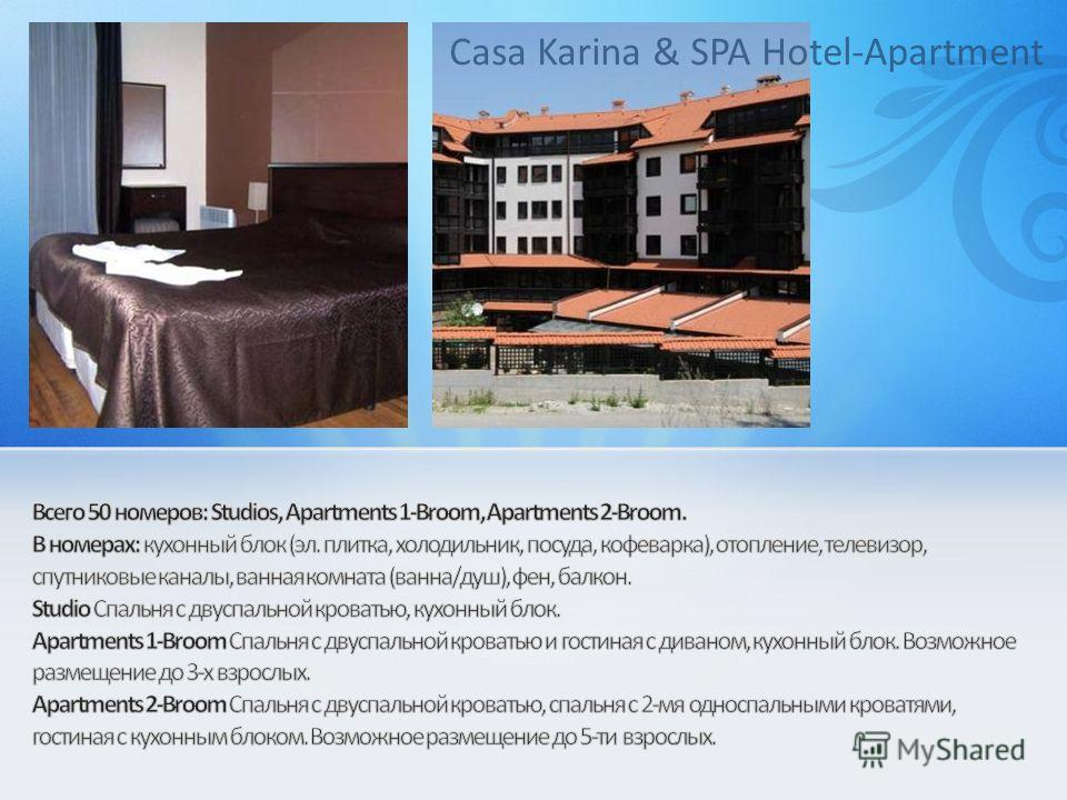 Casa Karina & SPA Hotel-Apartment