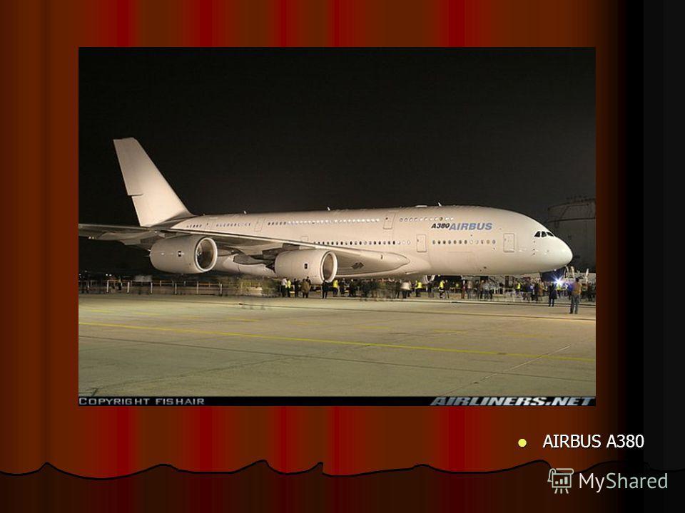 AIRBUS A380 AIRBUS A380