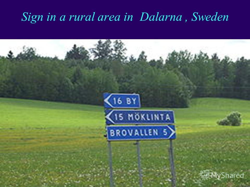Transparency 7-74 Sign in a rural area in Dalarna, Sweden