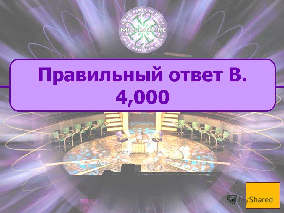 B. правильный B. правильный D. incorrect 4,000