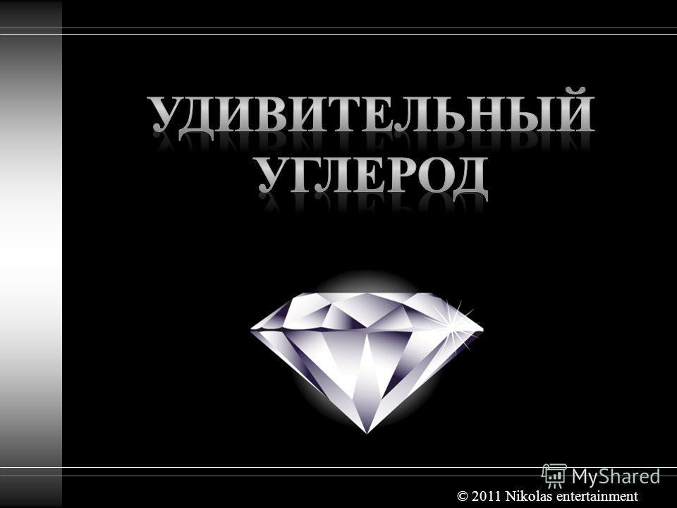 © 2011 Nikolas entertainment
