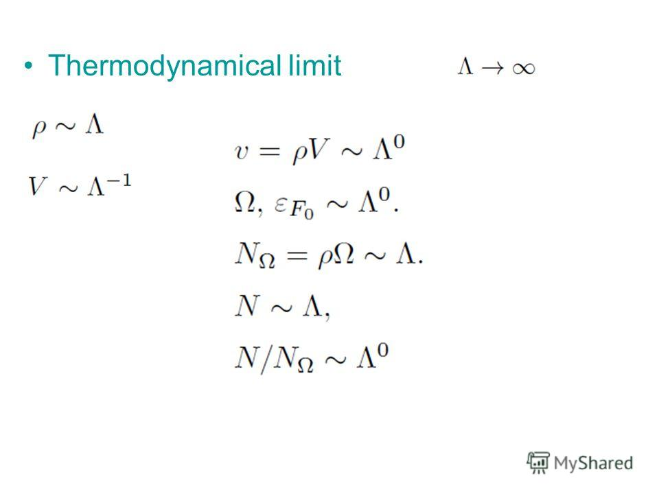 Thermodynamical limit