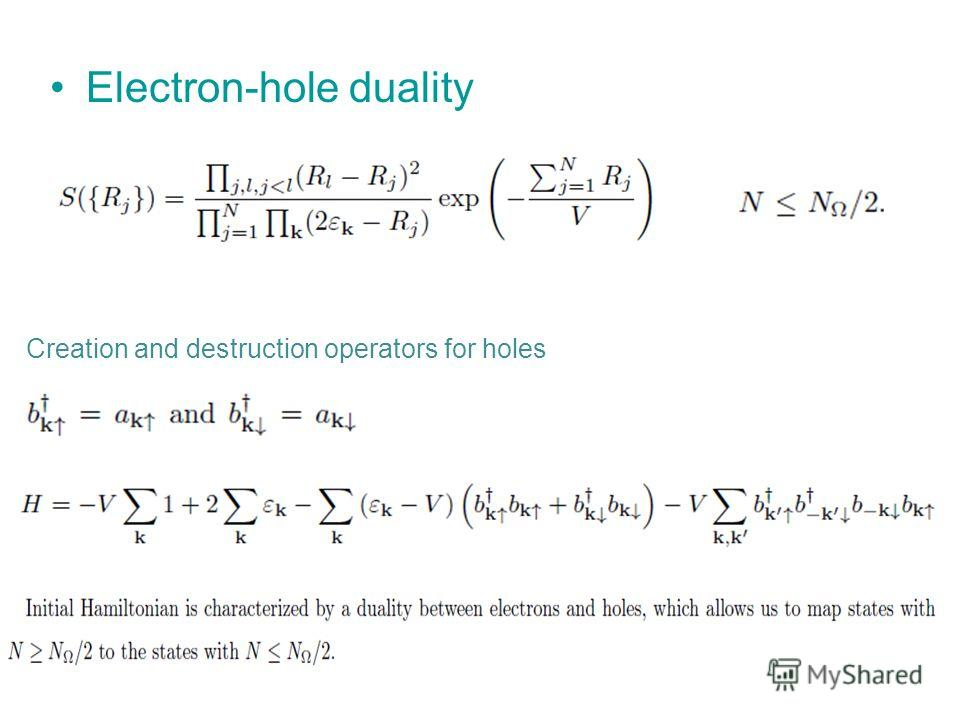 Electron-hole duality Creation and destruction operators for holes